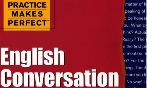 Practice Makes Perfect - English Conversation