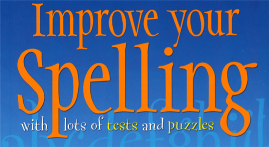 Improve Your Spelling With Tests and Exercises (Better English)